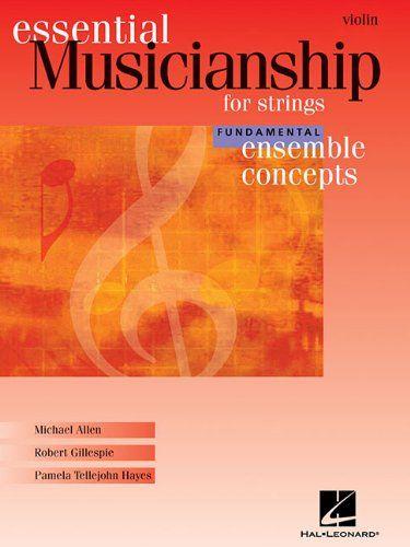 Essential Musicianship for Strings - Ensemble Concepts: F... https://www.amazon.com/dp/1423431014/ref=cm_sw_r_pi_dp_x_w-U8ybJJA69VJ