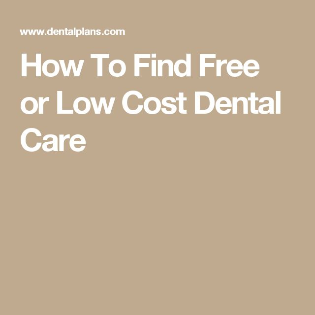 How To Find Free or Low Cost Dental Care