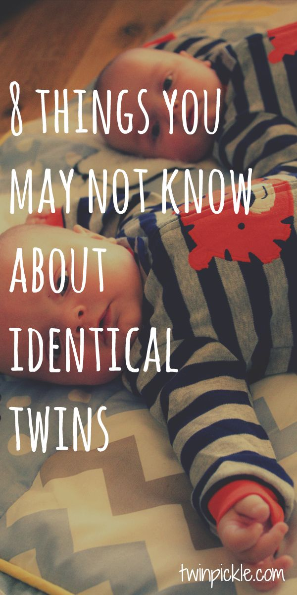 We all know they're super cute, but there may be some things you don't know about identical twins...      1. Identical twins are not hereditary.   Fraternal (non-identical) twins are caused by the release of multiple eggs from the mother's ovaries