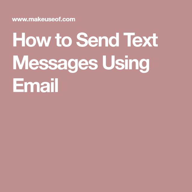 How to Send Text Messages Using Email
