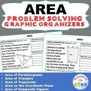 This resource includes 10 real-world AREA word problems that students must solve and explain using problem-solving strategies. I created this problem-solving graphic organizer for my students who struggle solving word problems and are unable  to explain their work/solution. Topics Covered: ✔ Area of Parallelograms ✔ Area of Triangles ✔ Area of Trapezoids ✔ Area on the Coordinate Plane ✔ Area of Composite Figures Common Core: 6G1, 6G3