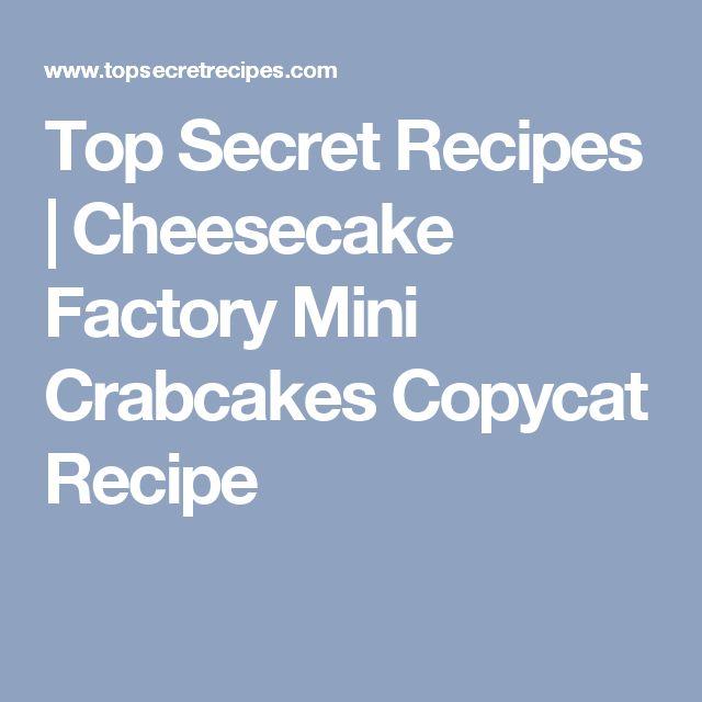 Top Secret Recipes | Cheesecake Factory Mini Crabcakes Copycat Recipe