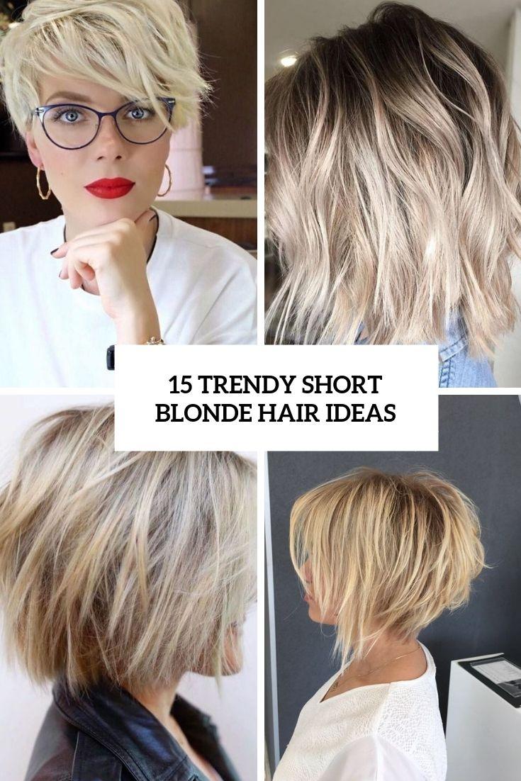 Short Blonde Hair Styles 50 Trendiest Short Blonde Hairstyles And