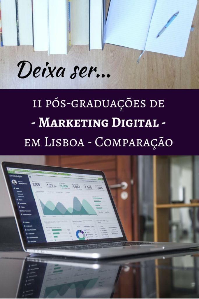 Queres fazer uma pós-graduação em Marketing Digital em Lisboa? Então vê aqui uma comparação dos 11 cursos existentes