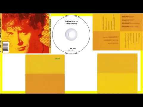 Amor Amarillo 1993 Álbum Completo - Gustavo Cerati