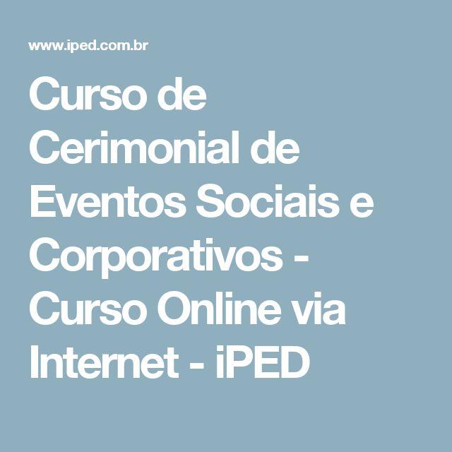 Curso de Cerimonial de Eventos Sociais e Corporativos - Curso Online via Internet - iPED