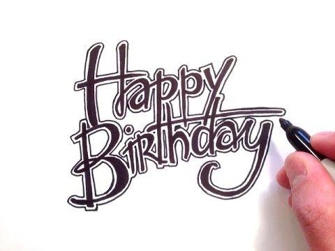 How to Draw Happy Birthday in Cursive - YouTube | Нolidays ...
