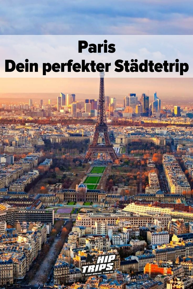 Paris Dein Perfekter Stadtetrip Reise Urlaub Tipps Frankreich Erlebnis Paris Sehenswurdigkeiten Karte Reisen Paris Sehenswurdigkeiten