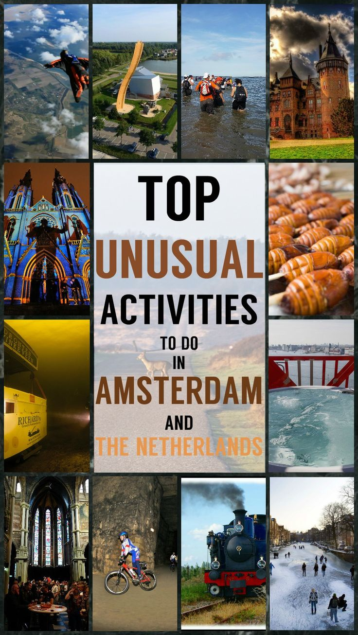 top crazy unique activities to do in the netherlands unusual activities amsterdam