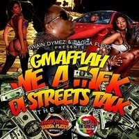 G-Maffiah - We A Mek Di Streets Talk Mixtape - Swain & Bagga-Flexx by DAViBEJamaica on SoundCloud