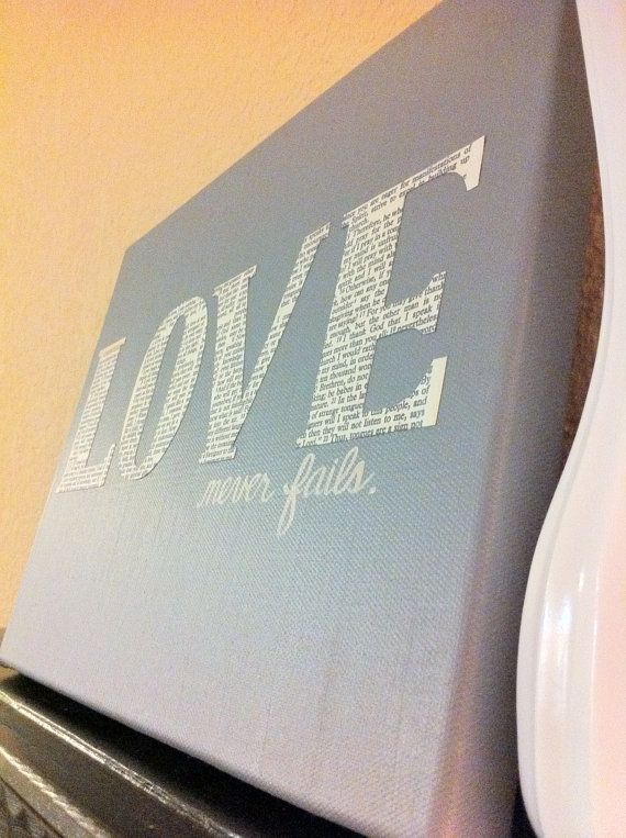 Love never fails.  This is beautiful!  Looks easy to do with my Cricut and some paint!