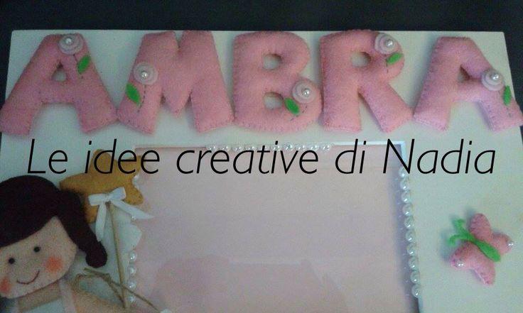 Cornice per bimba. Facebook: Le idee creative di Nadia