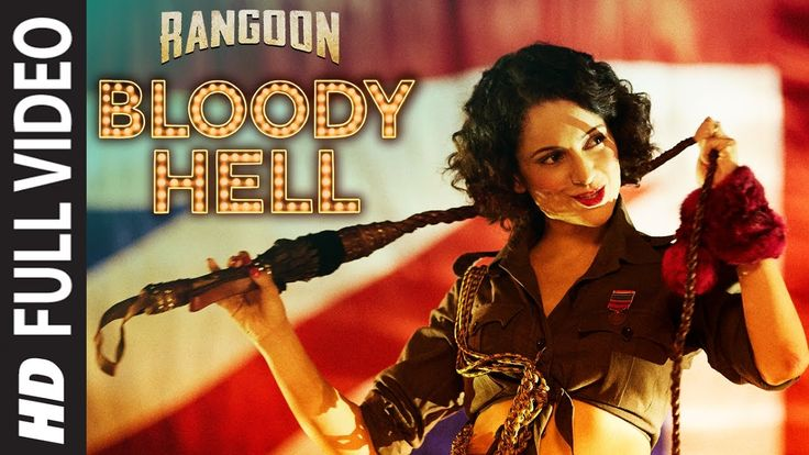 Rangoon – Bloody Hell Full Video Song