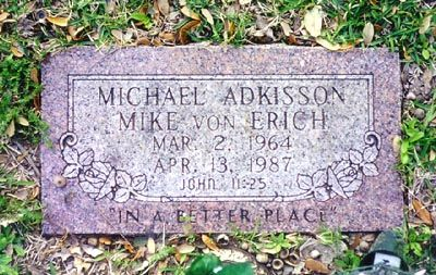 HEADSTONE MIKE VON ERICH.