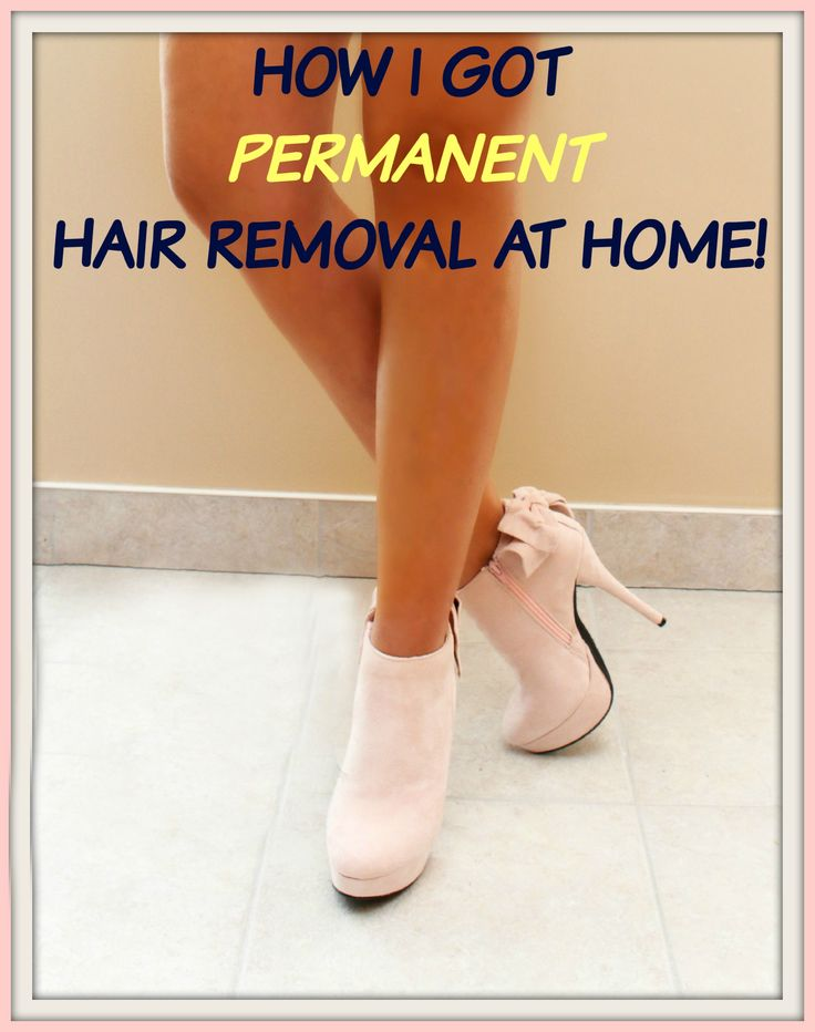Summer's here! Permanent hair removal at home. Find out what works! #permanent #hairremoval