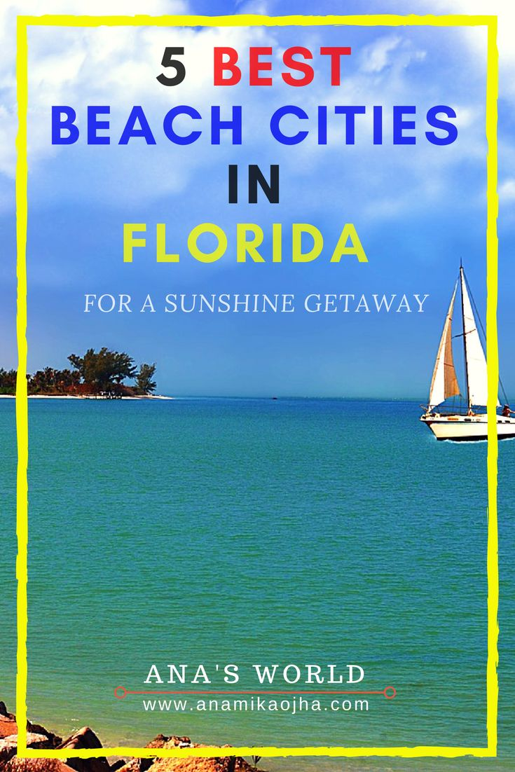 246 Best Florida Travel Info Images On Pinterest Trips Mainly Serve As A Getaway But Would Appreciate More Experienced See 5 Beach Cities In For Sunshine