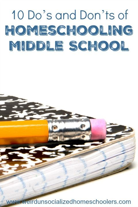 Homeschooling middle school is an exciting time of transition for you and your child. These 10 do's and don'ts can ensure a smooth transition, as well.