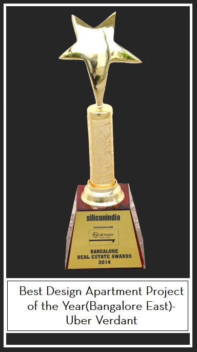 Winner of Best Design Apartment Project of the Year(Bangalore East)-Uber Verdant - Mana Projects