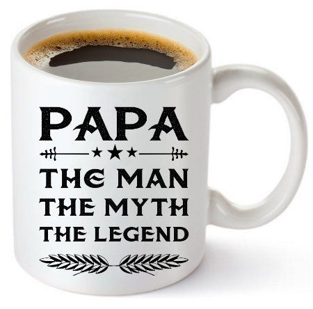 Papa Mug - Best Gift For Dad! Father's Coffee Tea 11oz Ceramic Cup. Unique Gifts For Men & Husband! Christmas, Birthday, Father's Day - Papa The Man The Myth The Legend! By Muggies