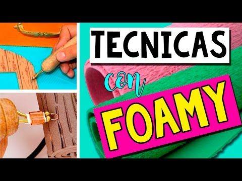 TÉCNICAS en GOMA EVA o FOAMY* Termoformado, efecto toalla, degradado, texturas.. - YouTube