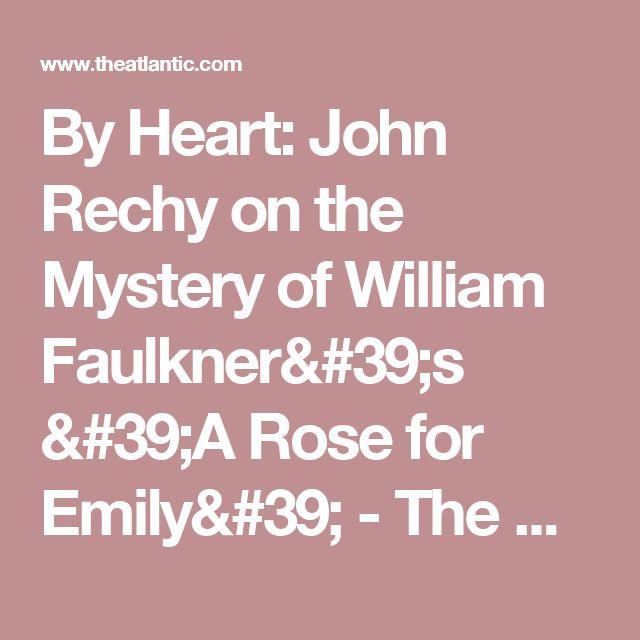 william faulkner a rose for emily analysis essay