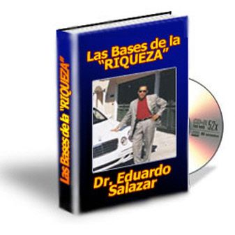 Eduardo Salazar - Las bases de la #riqueza Parte 1