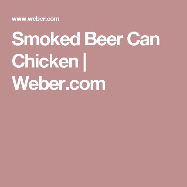 Smoked Beer Can Chicken | Weber.com