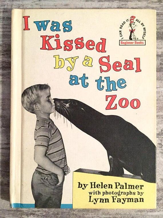 I Was Kissed By A Seal At The Zoo Helen Palmer 1962 #DrSeuss #seuss #drseussbook #Vintage #Book #Etsy #IWaskissedbyasealatthezoo #vintagebooks  #Vintagechildrensbook