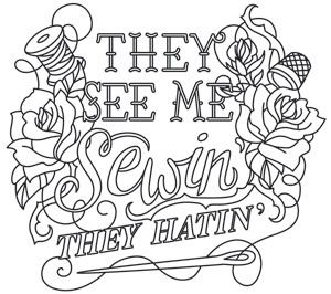 Wicked Stitchery - They See Me Sewin' | Urban Threads: Unique and Awesome Embroidery Designs