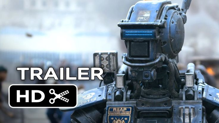 1st Trailer For The Robot Film  U0026 39 Chappie U0026 39   From The Creator