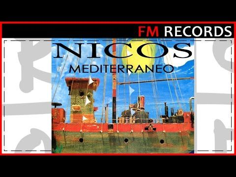 Nicos - Mediterraneo | Full Album - YouTube