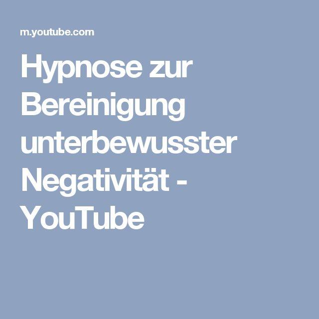 Hypnose zur Bereinigung unterbewusster Negativität - YouTube