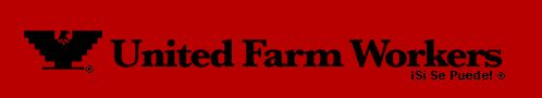 Cesar Chavez information on United Farm Workers webstie