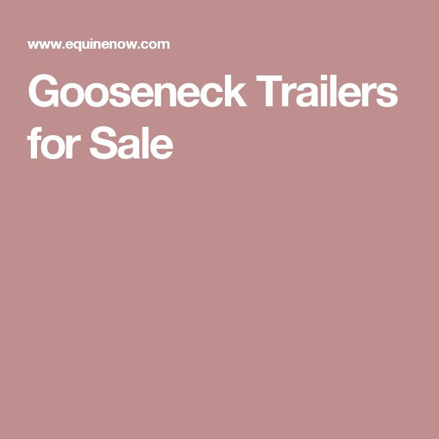 Gooseneck Trailers for Sale