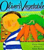 Oliver's Vegetables. Vivian French. 16/01/15