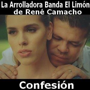 La Arrolladora Banda El Limon De Rene Camacho - Confesion acordes