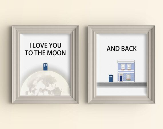 I love you to the moon and back Art Print set Doctor Who Art Print Whovian Gift Tardis Dr Who Love Quote Geek Art Print Typography Wall Art