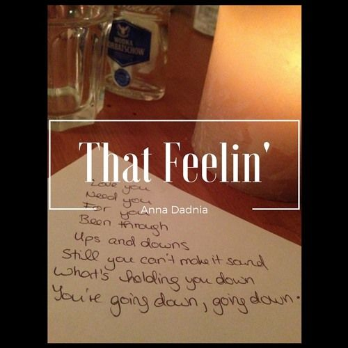 That Feelin' by Anna Dadnia on SoundCloud