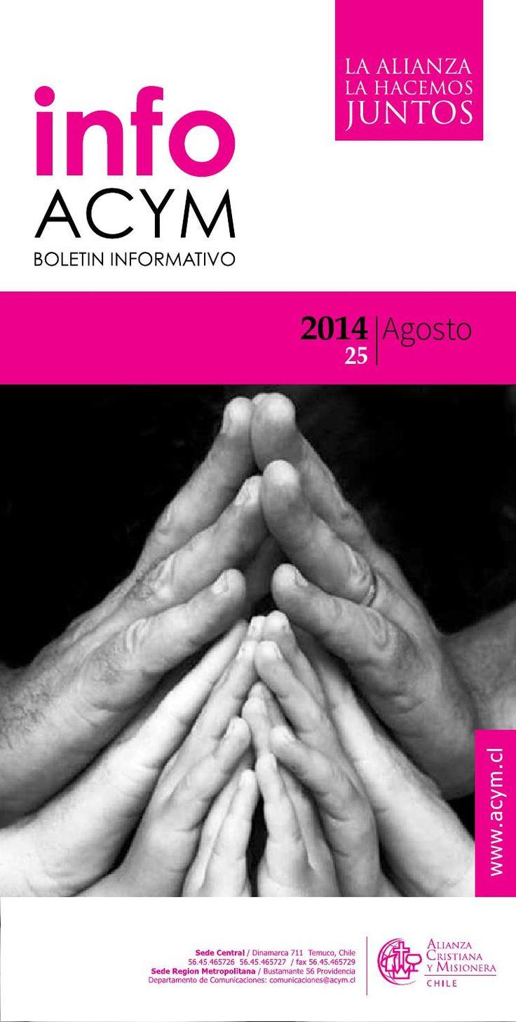 Boletin Informativo de la Alianza Cristiana y Misionera Mes de Agosto2014  Publicación mensual de las noticias de la Iglesia Alianza en Chile