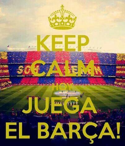 Keep Calm Hoy Juega El Barça