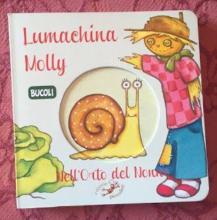 """Ti racconto una storia...: """"Lumachina Molly nell'orto del nonno"""""""