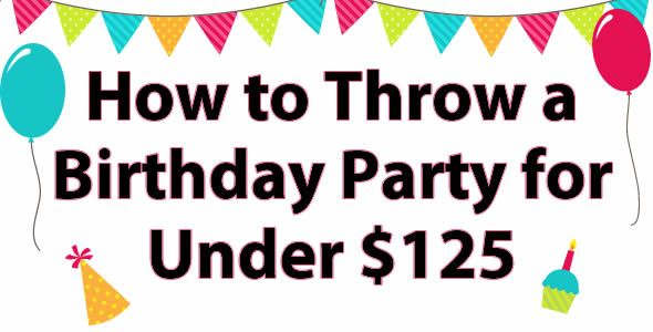 How to Throw a Toddler Birthday Party for Under $125 #birthday #party
