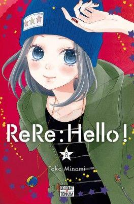 Découvrez ReRe : Hello!, Tome 8 de Touko Minami sur Booknode, la communauté du livre