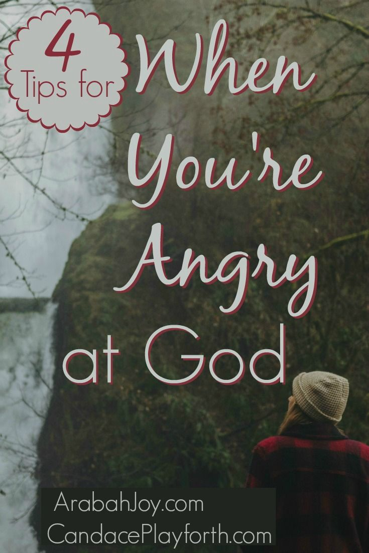 angry god When someone's struggling with anger at god, rather than immediately diving into any number of passages of scripture, make sure you have his ear.