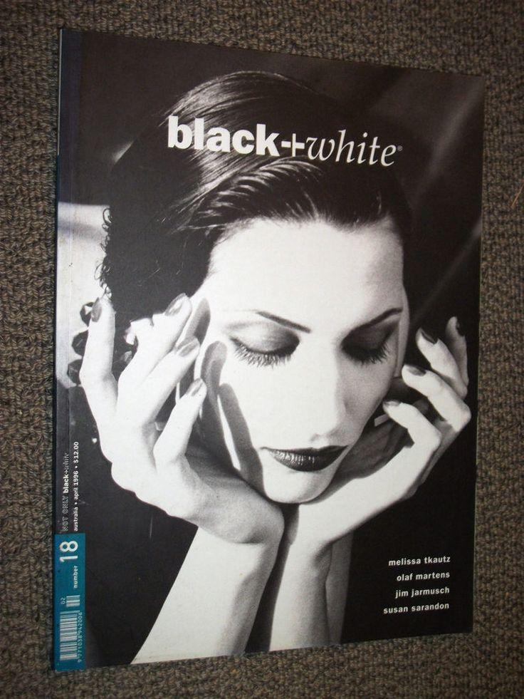 Black + White Magazine #18 April 1996 Melissa Tkautz Olaf Martens Jim Jarmusch