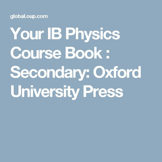 Your IB Physics Course Book : Secondary: Oxford University Press
