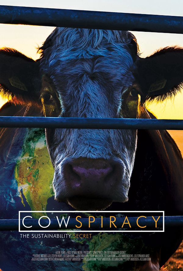 COWSPIRACY: the sustainability secret | Indiegogo - This is gonna be a GOOD one!! I can feel it!! It covers the factory farm --> environmental destruction connection. #MyVeganJournal