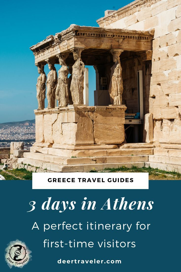 3 Days In Athens Greece Perfect Itinerary For First Time Visitors In 2020 Griechenlandreisen