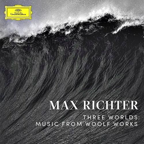 Three Worlds: music from Woolf Works | New from Max Richter
