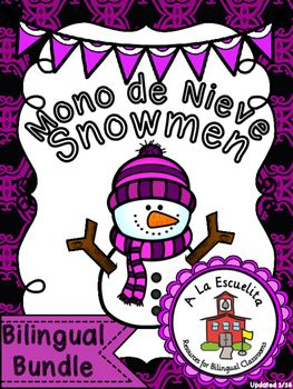 Snowmen Bilingual Bundle  Click below for a video preview:   Mono de Nieve: https://youtu.be/Gzo-3a_cF14 Snowmen:  https://youtu.be/Ae__OoklhUA